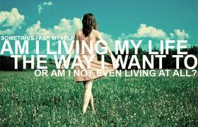 am I living