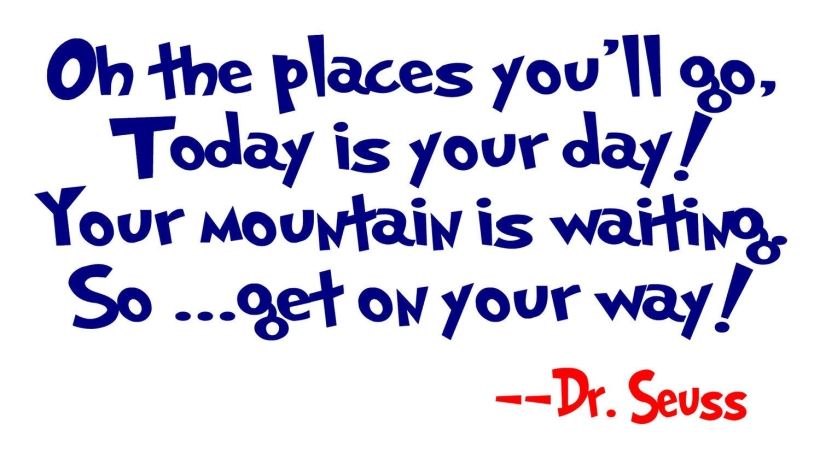 dr-seuss-graduation-quotes-dr-seuss-quotes-oh-the-places-youll-go-google-search-have-a.jpg